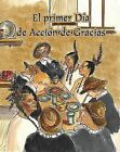 El Primer Dia de Accion de Gracias by Amy White (Paperback / softback, 2009)