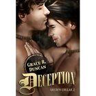 Deception by Grace R Duncan (Paperback / softback, 2013)