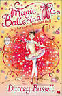 Delphie and the Masked Ball (Magic Ballerina, Book 3) by CBE Darcey Bussell (Paperback, 2008)
