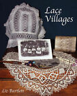 Lace Villages by Liz (Paperback, 2006)