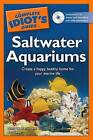 The Complete Idiot's Guide to Saltwater Aquariums by Mark W Martin, Ret Talbot (Paperback / softback)