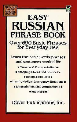 Easy Russian Phrase Book: Over 690 Basic Phrases for Everyday Use