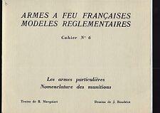 Armes à feu françaises Modèles réglementaires Les armes particulières REF E13 @