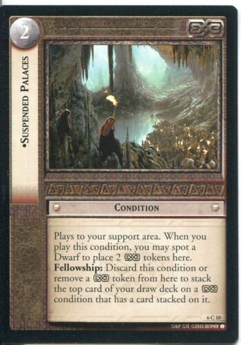 Lord Of The Rings CCG Card EoF 6.C10 Suspended Palaces