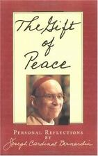 The Gift of Peace: Personal Reflections - Acceptable - Joseph Cardinal Bernardin