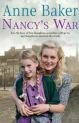 Nancy's War By Anne Baker. 9780755356669