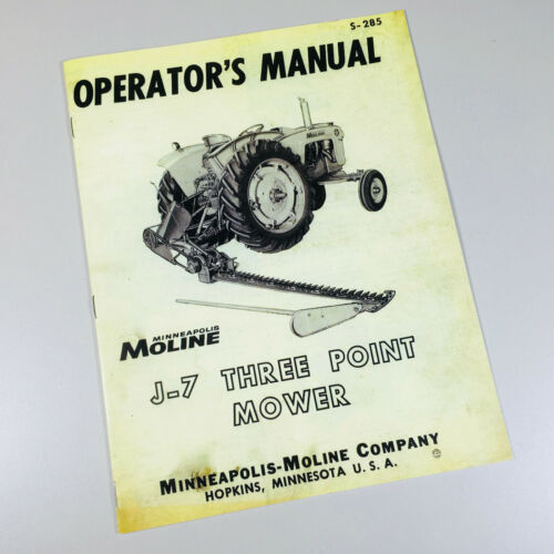 MINNEAPOLIS MOLINE J-7 THREE POINT MOWER TRACTOR ATTACHMENT OPERATORS MANUAL