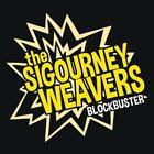 Blockbuster von The Sigourney Weavers (2014)