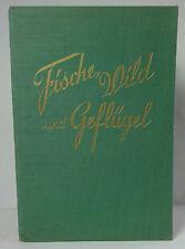 Fische, Wild und Geflügel 1930. Nietlispach.
