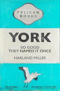 Harland Miller York So Good They Named It On Exhibition Poster