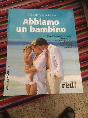 Grazia Honegger Fresco Abbiamo Un Bambino Ottimo!!ed Red 2004