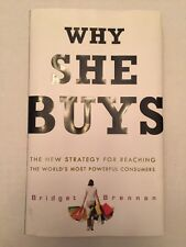 HC - Why She Buys: The New Strategy for Reaching the World's Most Powerful