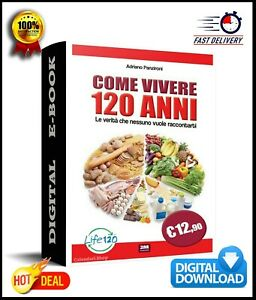 COME-VIVERE-120-ANNI-Le-verita-che-nessuno-vuole-raccontarti-PDF-ebook-Download