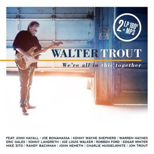 Walter-Trout-We-039-re-All-In-This-Together-180g-2LP-Vinyl-Gatefold-2017-Mascot