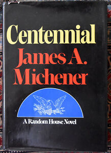 1974 James A. Michener: Centennial First Edition Signed by The Author HC/DJ | eBay