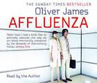 Affluenza by Oliver James (CD-Audio, 2009)