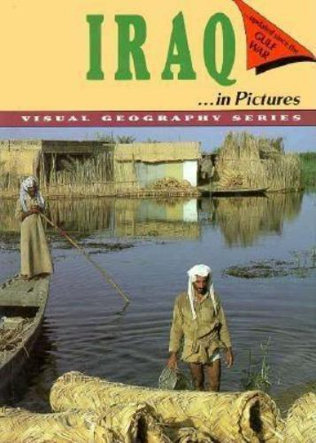 Iraq in Pictures by Lerner Publications, Department of Geography Staff
