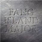 Fang Island - Major (2012)