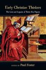 Early Christian Thinkers: The Lives and Legacies of Twelve Key Figures by InterVarsity Press (Paperback / softback, 2011)