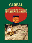 Global Professional Internet Advertising Handbook by International Business Publications, USA (Paperback / softback, 2010)