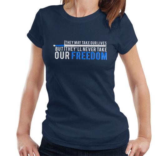 Ils peuvent prendre nos vies liberté BRAVEHEART T-shirt femme
