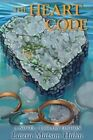 The Heart Code Le: A Novel - Library Edition by MS Laura Matson Hahn (Paperback / softback, 2014)