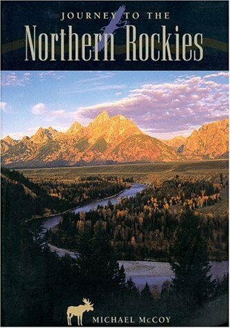 Journey to the Northern Rockies