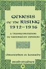 Genesis of the Rising 1912-1916 von Christopher M. Kennedy (2009, Gebundene Ausgabe)