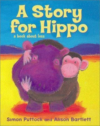 A Story For Hippo by Puttock, Simon