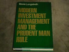 Modern Investment Management and the Prudent Man Rule by Bevis Longstreth 1986