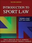 Introduction to Sport Law by Dan Connaughton, Dr John O Spengler, Thomas Baker, Paul Anderson (Hardback, 2016)