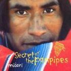 Secret of the Panpipes by Midori (Medwyn Goodall) (CD, Jul-1998, New World Records)
