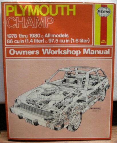 PLYMOUTH CHAMP All Models 1978-1980 1.4 /& 1.6 liter Haynes Repair Manual 608