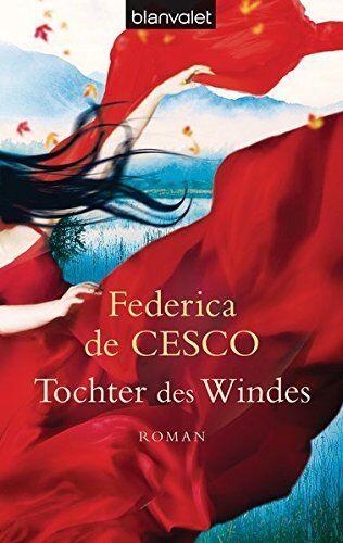FEDERICA DE CESCO * Tochter des Windes (2014)