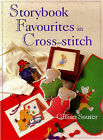 Storybook Favourites in Cross Stitch by Gillian Souter (Hardback, 1998)