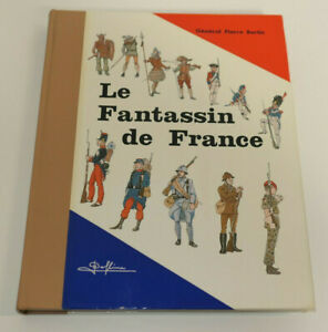 LE-FANTASSIN-DE-FRANCE-GENERAL-PIERRE-BERTIN-1976-MILITARIA-ARMEE-DEFENSE