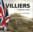 Villiers Everybody's Engine by Rob Carrick, Mick Walker (Paperback, 2010)
