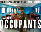Occupants by Henry Rollins (Hardback)