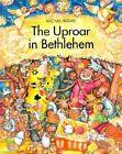The Uproar in Bethlehem by Michal Hudak (Hardback, 2001)