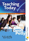 Teaching Today a Practical Guide by Geoff Petty (Paperback, 2009)