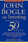 John Bogle on Investing: The First 50 Years by John Bogle (Paperback, 2000)