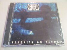 GENETIC WISDOM HUMANITY ON PAROLE NEW 1994 CD SIMILAR: PRONG HELMET FEAR FACTORY