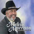 Your Love Got a Hold on Me 0888295048989 by Melvin Morrison CD