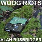 Alan Rusbridger (Col.Vinyl+CD) von Woog Riots (2016)