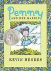 Penny and Her Marble by Kevin Henkes (Hardback, 2013)
