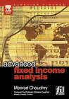 Advanced Fixed Income Analysis by Michele Lizzio, Moorad Choudhry (Hardback, 2004)