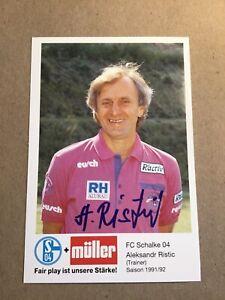 Aleksandr Ristic, FC Schalke 04 1991/92 original signiert