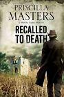Recalled to Death: A Martha Gunn Police Procedural by Priscilla Masters (Hardback, 2015)