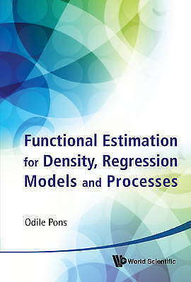 1 of 1 - Functional Estimation for Density, Regression Models and Processes, Very Good, P