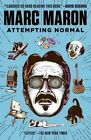 Attempting Normal by Marc Maron (Paperback, 2014)